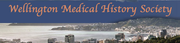 WELLINGTON MEDICAL HISTORY SOCIETY